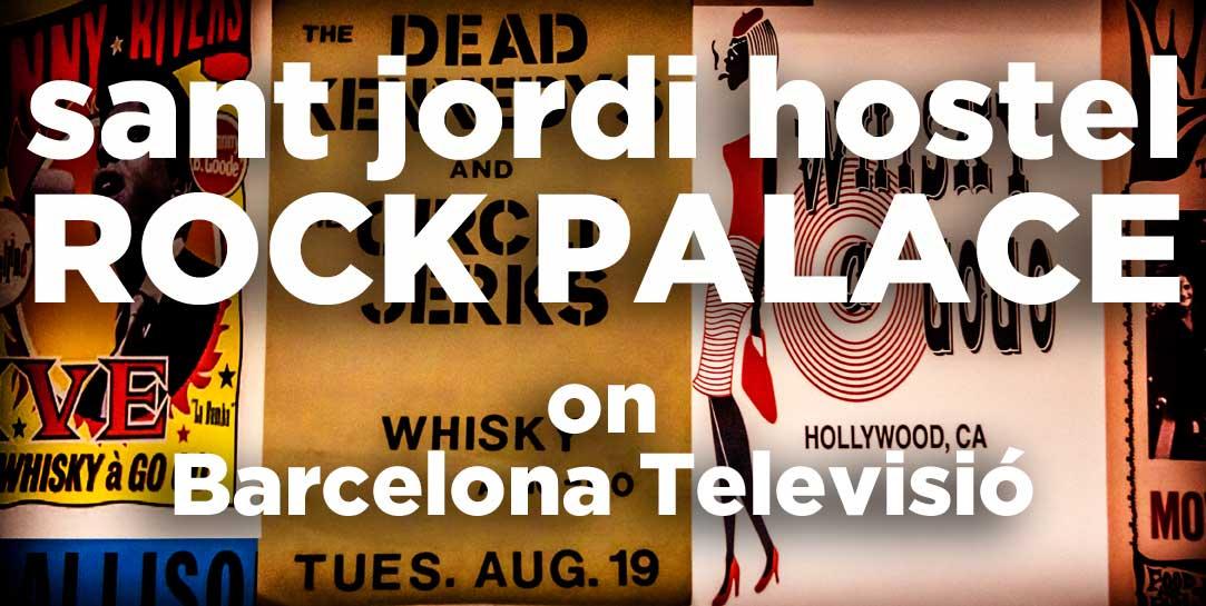 Sant-Jordi-Hostel-Rock-Palace-on-Barcelona-Televisio_banner
