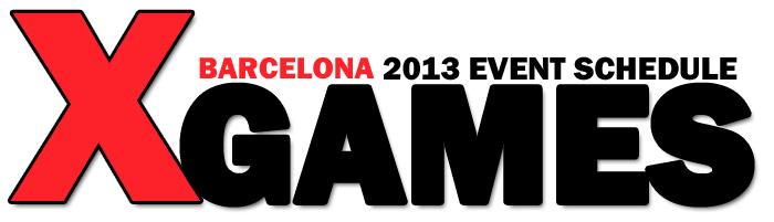 X GAMES BARCELONA EVENT SCHEDULE