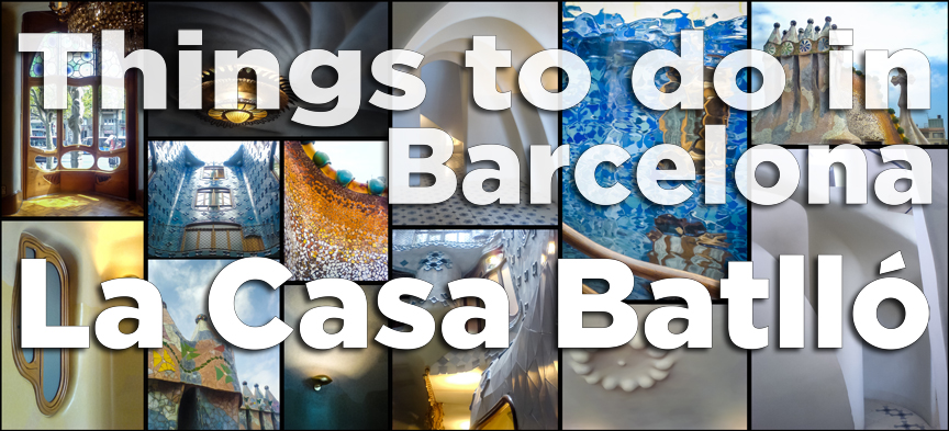 Things to do in Barcelona La Casa Batllo